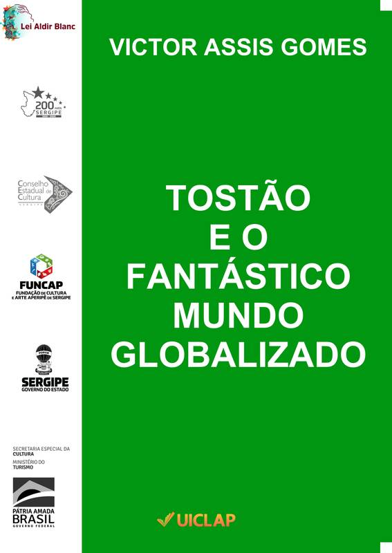 TOSTÃO E O FANTÁSTICO MUNDO GLOBALIZADO