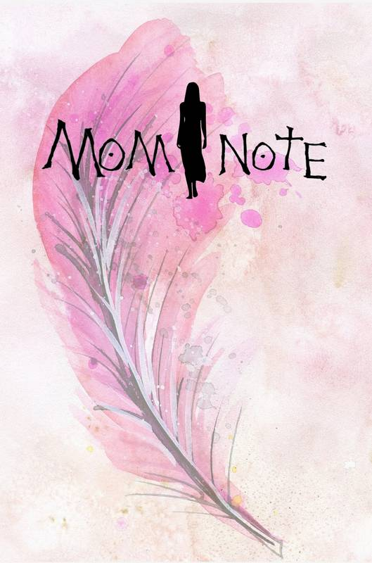 Mom Note