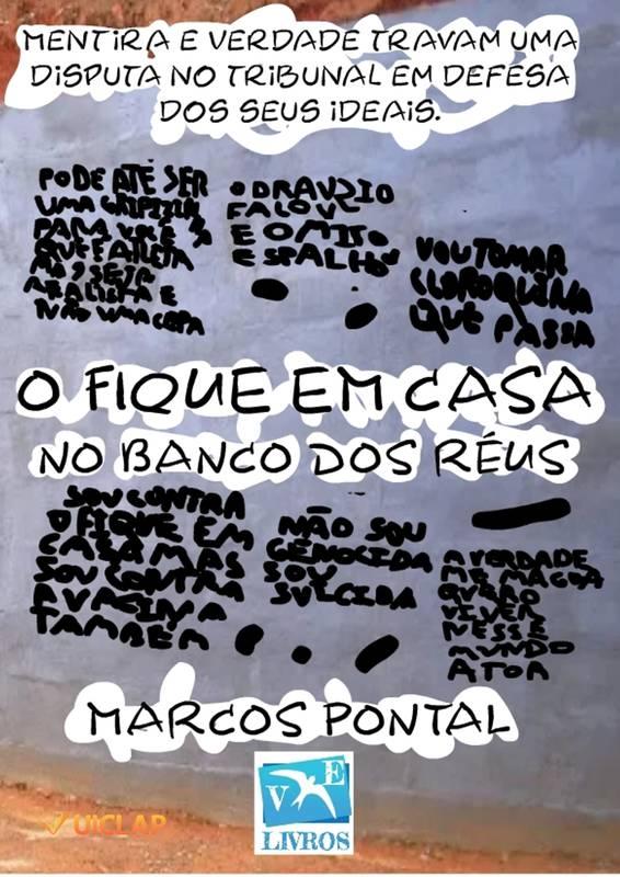O FIQUE EM CASA NO BANCO DOS RÉUS