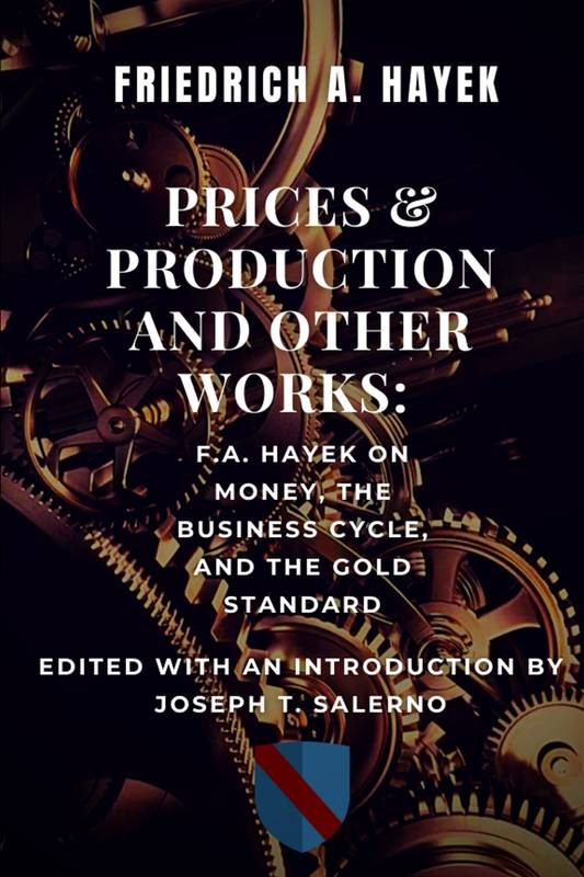 Prices and Production and Other Works: