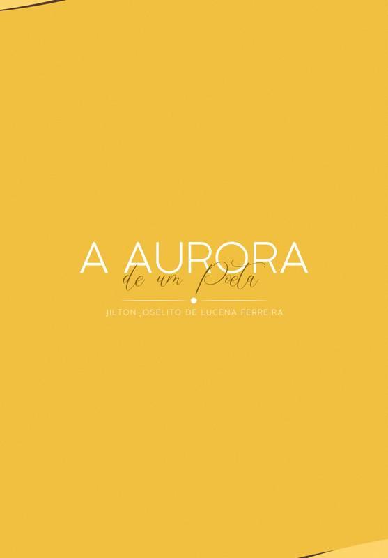 A Aurora de um Poeta