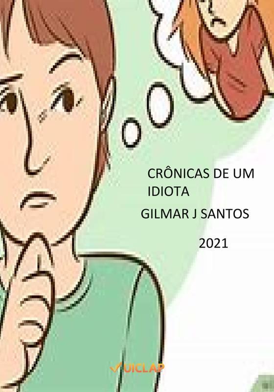 CRÔNICAS DE UM IDIOTA