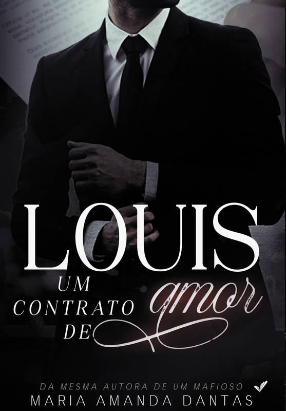 LOUIS: UM CONTRATO DE AMOR