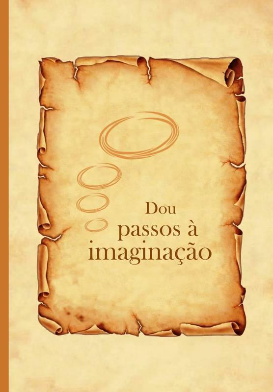 Dou passos a imaginação