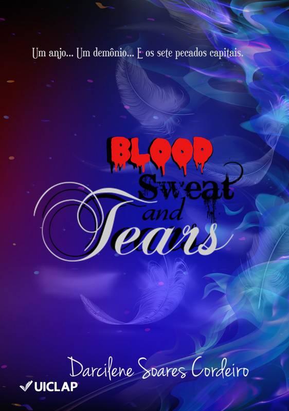 Blood, Sweat and Tears