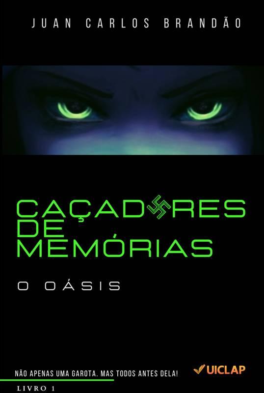 Caçadores de Memórias - O Oásis