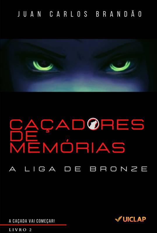 Caçadores de Memórias - A Liga de Bronze