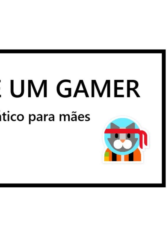 A MENTE DE UM GAMER