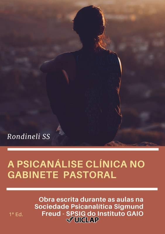 A PSICANÁLISE CLÍNICA NO GABINETE  PASTORAL
