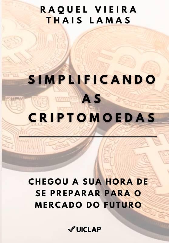 Simplificando as Criptomoedas