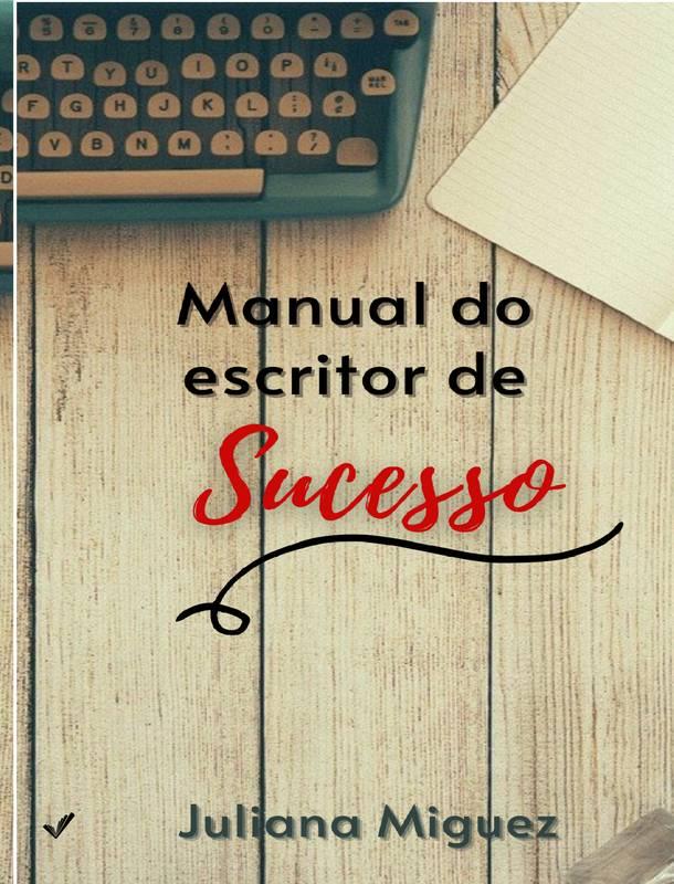 MANUAL DO ESCRITOR DE SUCESSO