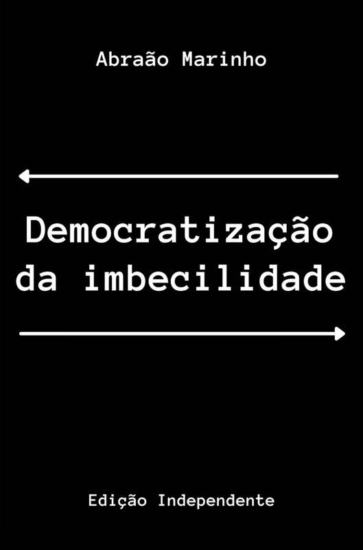 Democratização da Imbecilidade