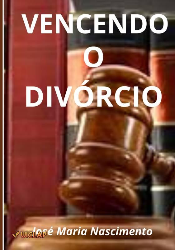 Vencendo o divórcio