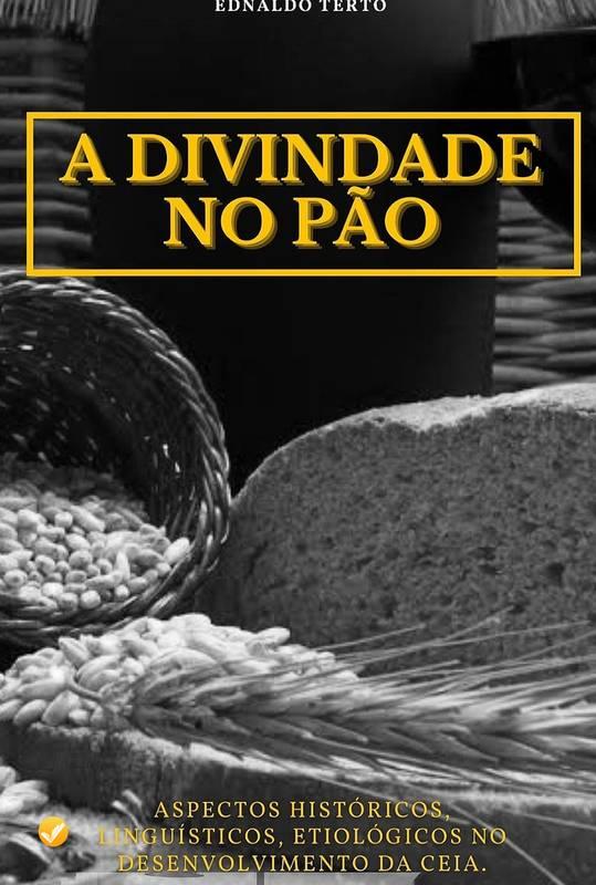 A Divindade no Pão