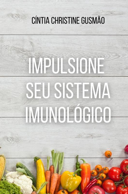 Impulsione seu Sistema Imunológico