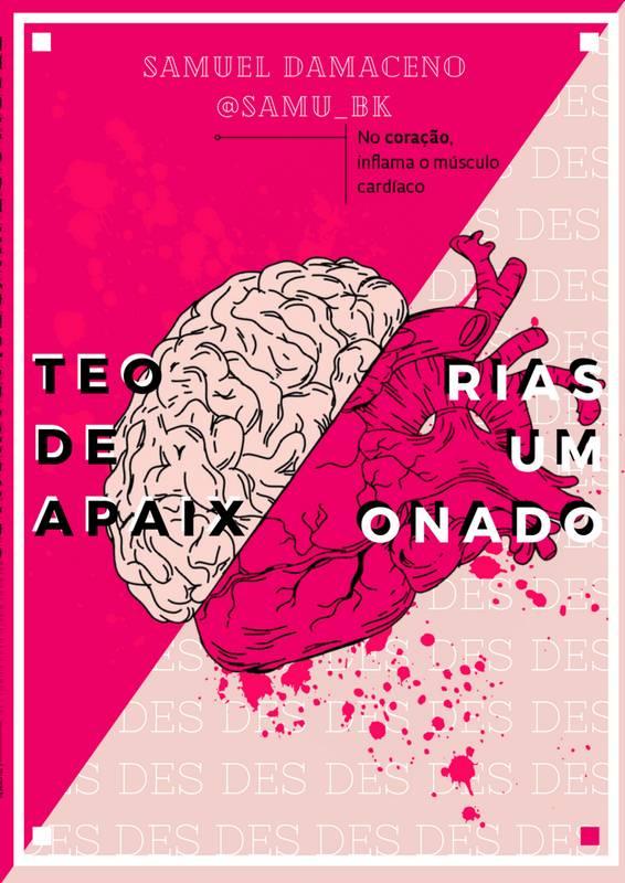 TEORIAS DE UM (DES)APAIXONADO