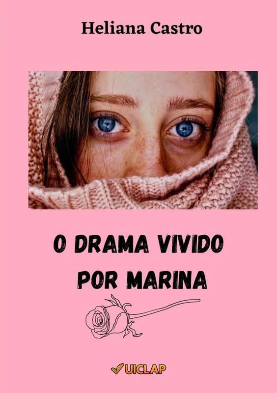 O drama vivido por Marina