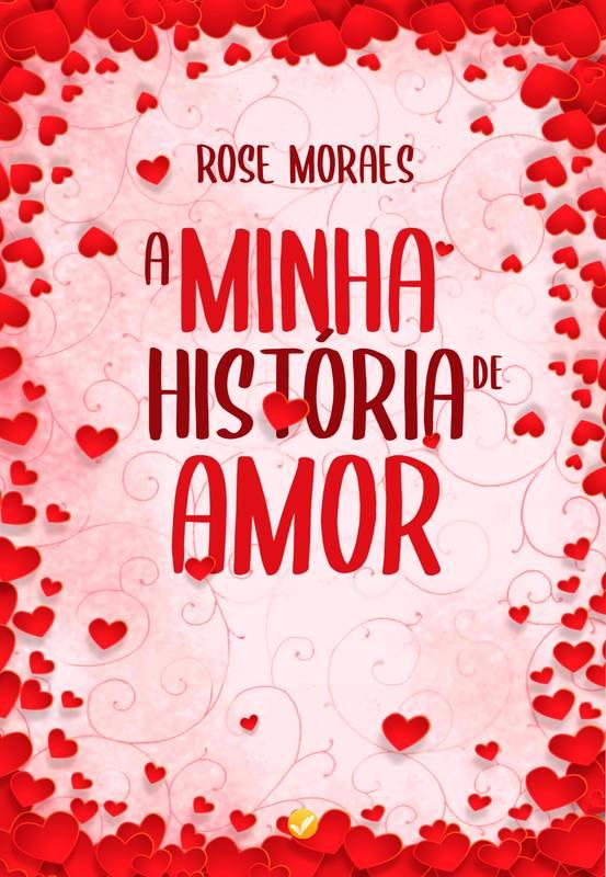 A Minha História de Amor