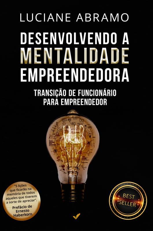 Desenvolvendo a Mentalidade Empreendedora