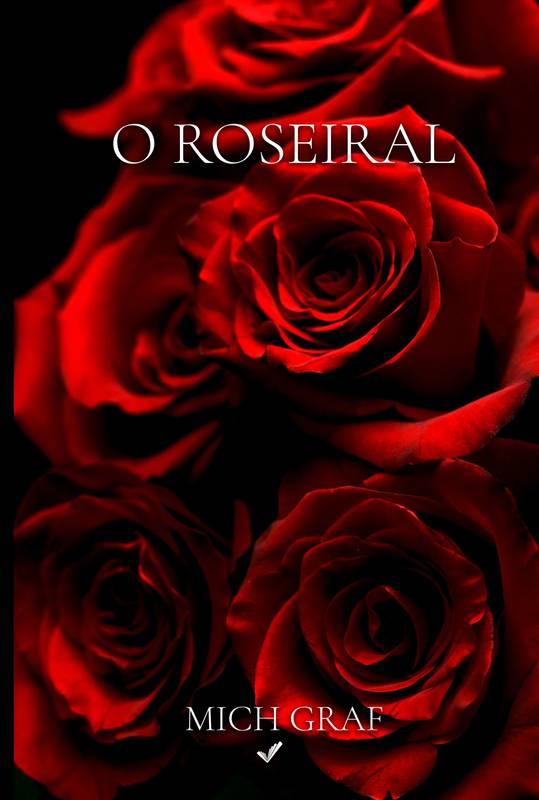 O Roseiral
