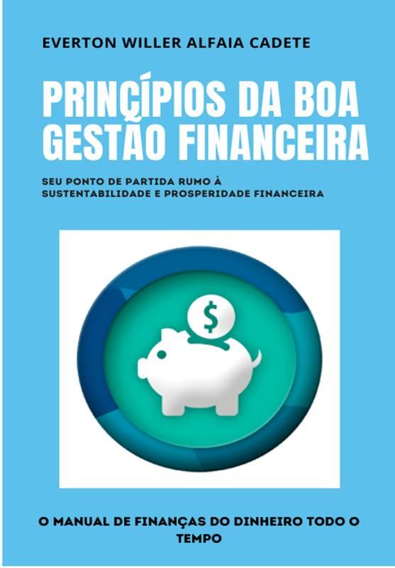 Princípios da Boa Gestão Financeira