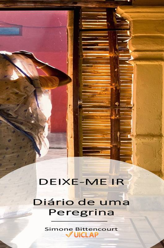 DEIXE-ME IR... DIÁRIO DE UMA PEREGRINA