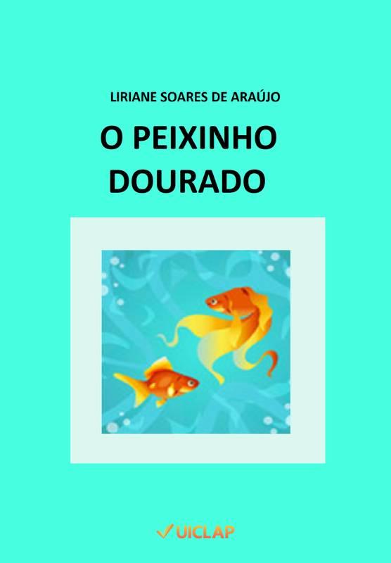 O Peixinho Dourado