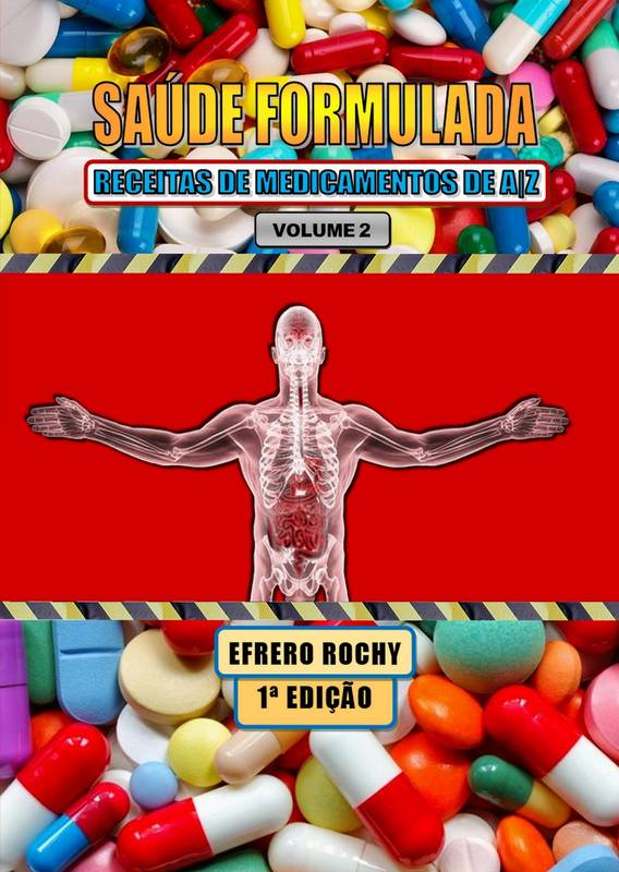 SAÚDE FORMULADA – RECEITAS DE MEDICAMENTOS DE AZ (VOLUMES 2)