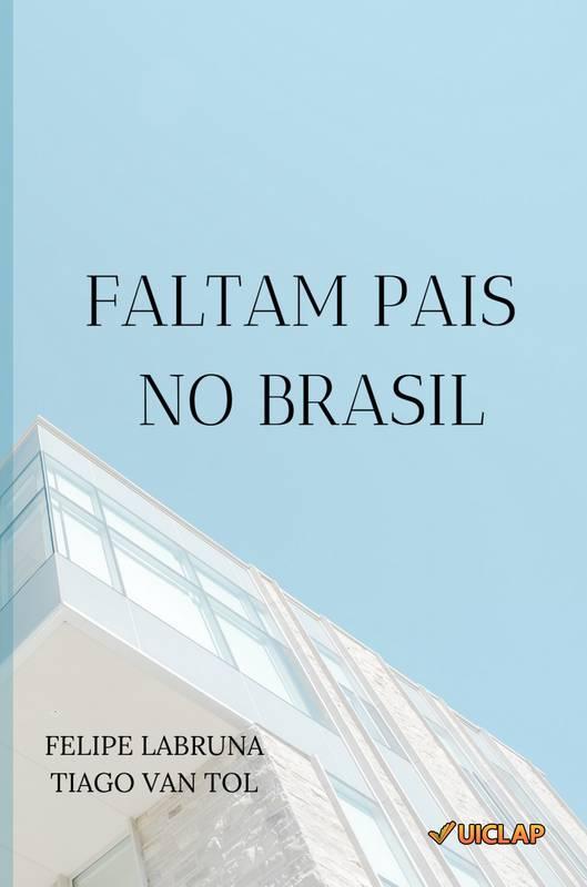 Faltam pais no Brasil