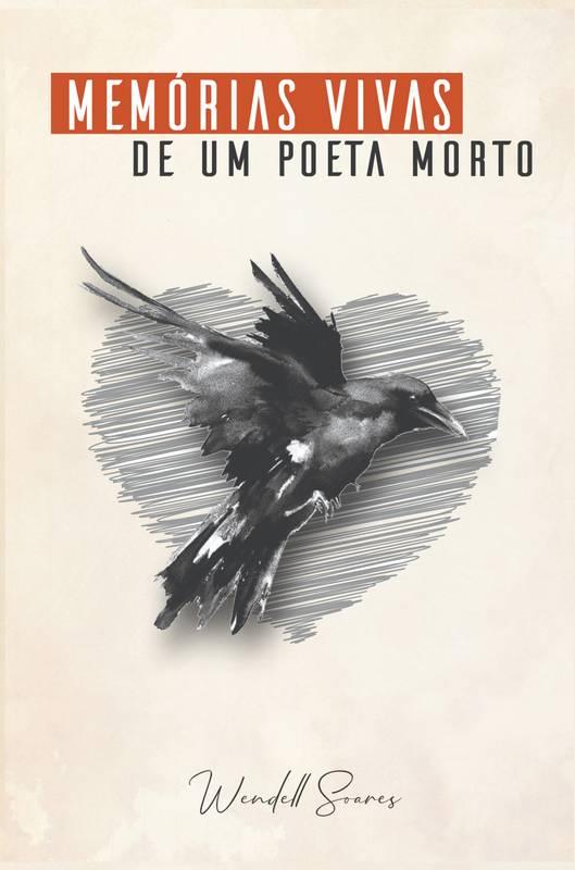 Memórias Vivas de um Poeta Morto
