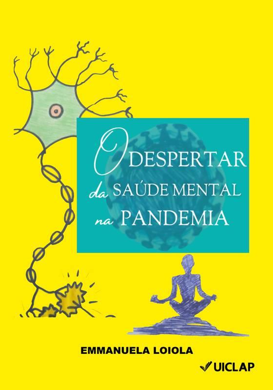 O Despertar da Saúde Mental na Pandemia