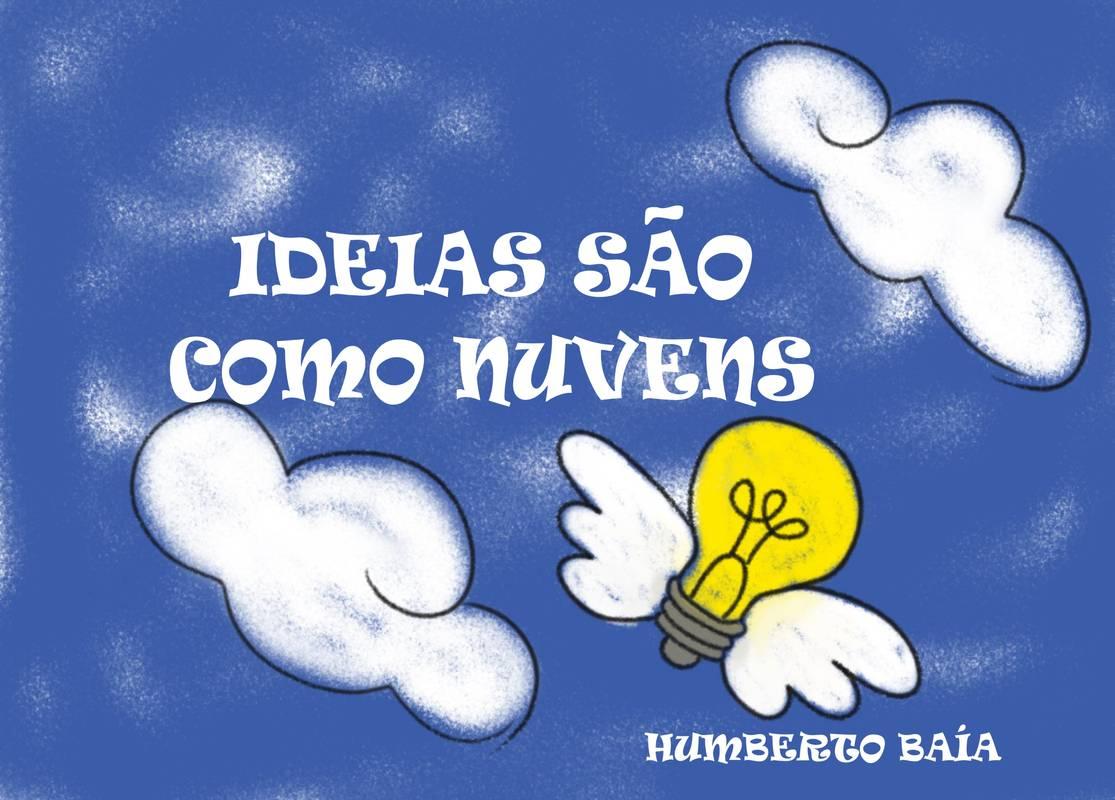 Ideias são como nuvens