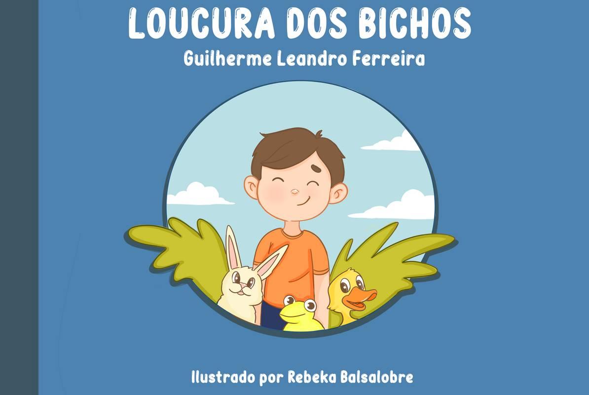 LOUCURA DOS BICHOS