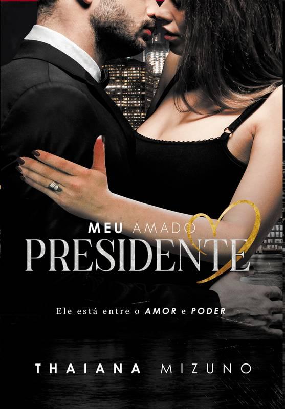 Meu Amado Presidente