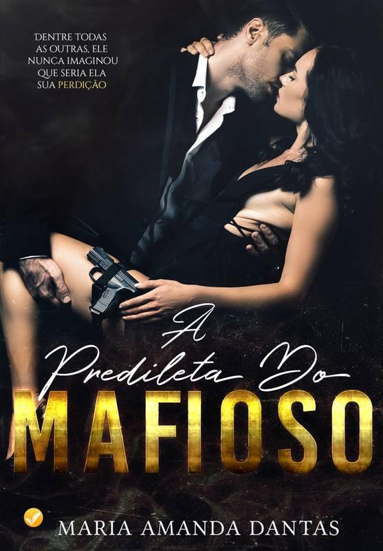 A Predileta Do Mafioso