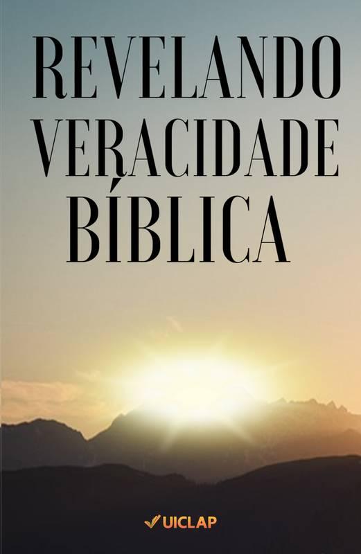 REVELANDO VERACIDADE BÍBLICA