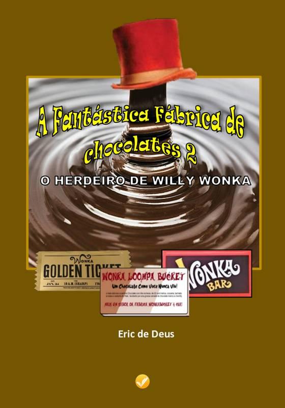 A Fantástica Fábrica De Chocolates 2