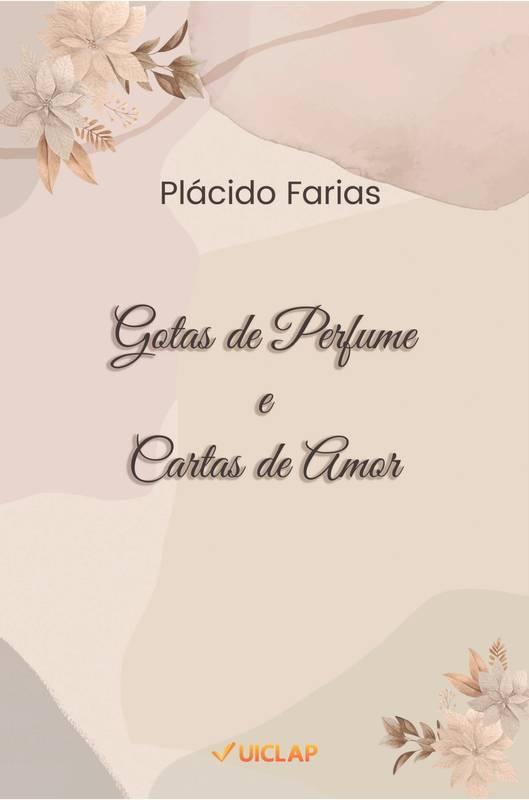 Gotas de Perfume e Cartas de Amor