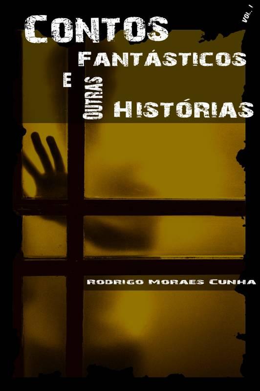 CONTOS FANTÁSTICOS E OUTRAS HISTÓRIAS