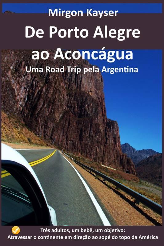 De Porto Alegre ao Aconcágua