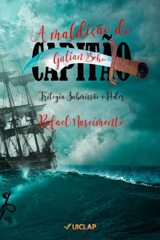 A maldição do Capitão Gulian Beho