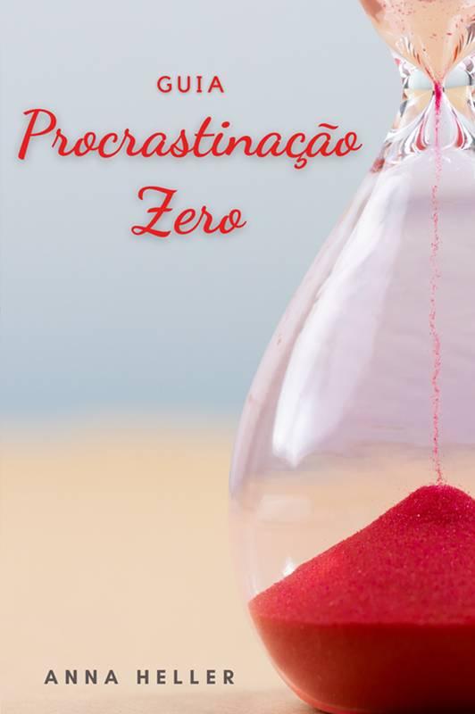 Guia Procrastinação Zero