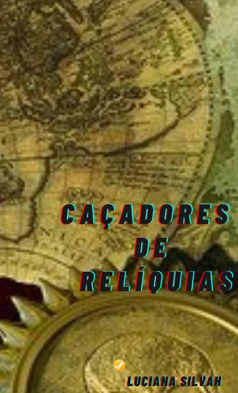 Caçadores de Relíquias