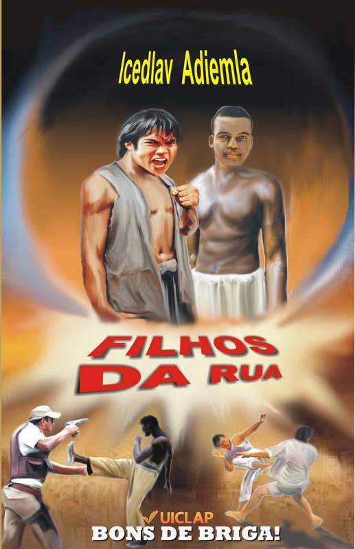 FILHOS DA RUA.