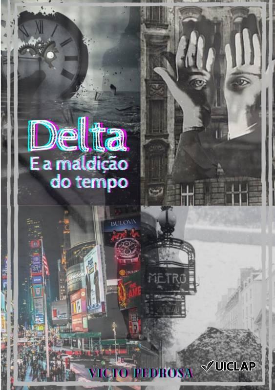 Delta e a maldição do tempo