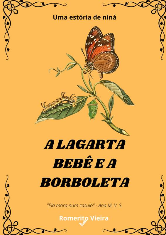 A lagarta bebê e a borboleta