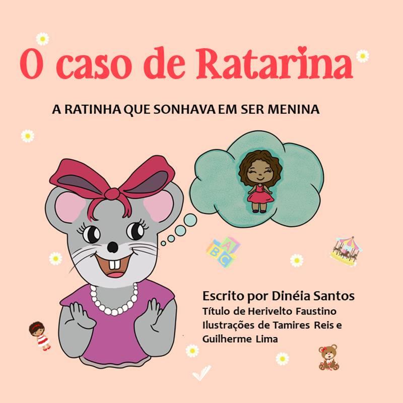 O caso de Ratarina