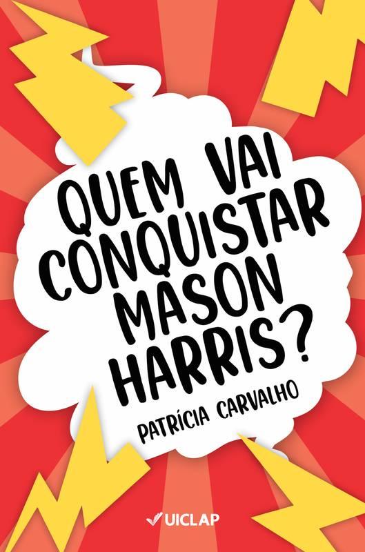 Quem Vai Conquistar Mason Harris?
