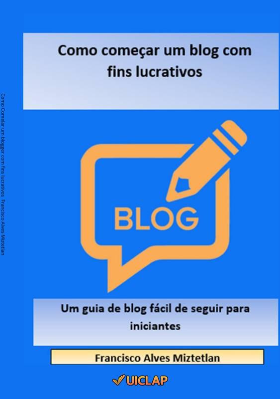 Como Começar um blog com fins lucrativos