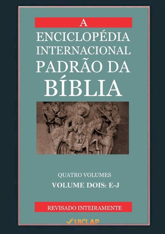 ENCICLOPÉDIA BÍBLICA PADRÃO INTERNACIONAL